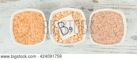 Healthy Products And Ingredients As Source Vitamin B9, Dietary Fiber, Folic Acid And Natural Mineral