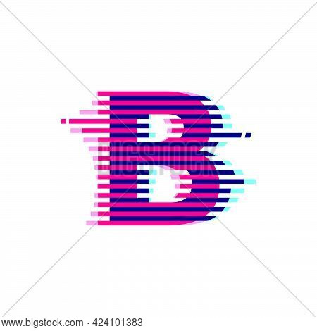 B Letter Logo With Vibrant Line Glitch Effect. Vector Font Perfect To Use In Your Nightlife Labels,