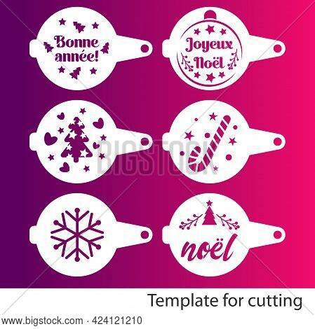 Collection Of Christmas Coffee Stencils. French Text For Merry Christmas, Joyeux Noel, Bonne Annee,