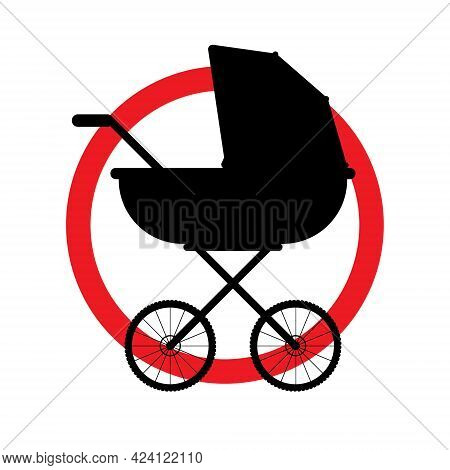 Vector Baby Pram Silhouette Crossed In Red Circle Isolated On White Background. No Child Stroller Si