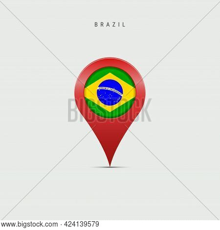Teardrop Map Marker With Flag Of Brazil. Brazilian Flag Inserted In The Location Map Pin. Vector Ill