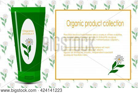 Flyer Template With Camomile Cream Tube Illustration. Organic Cosmetics For Care And Salon Treatment