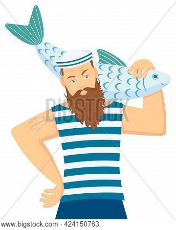 A Sailor, A Fisherman In A Striped Shirt, Holds A Large Fish On His Shoulder. Vector Illustration In