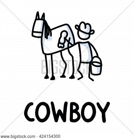 Black And White Drawn Stick Figure Of Cowboy Washing Horse Text. Wild Country Stable Man For Monochr