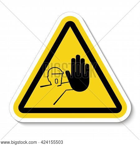 Symbol Sign Do Not Enter Before Being Allowed