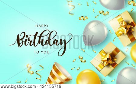 Happy Birthday Vector Banner Design. Happy Birthday To You Text With Celebration Elements Like Gifts