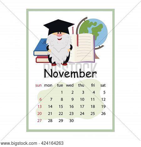 Calendar For 2022 Cute Dwarves, November Theme Education, Cartoon Style.
