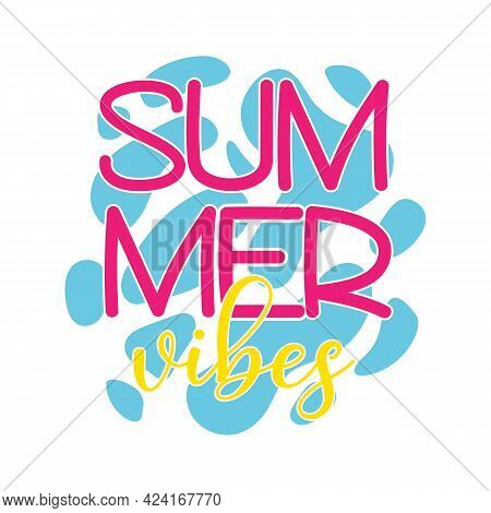 Vector Summer Vibes Illustration On Sea Water Background Isolated On White. Summer Colorful Banner,