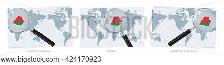Blue Abstract World Maps With Magnifying Glass On Map Of Belarus With The National Flag Of Belarus.