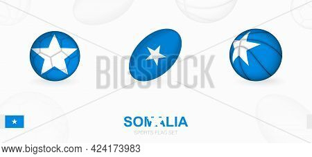Sports Icons For Football, Rugby And Basketball With The Flag Of Somalia. Vector Icon Set On A Sport