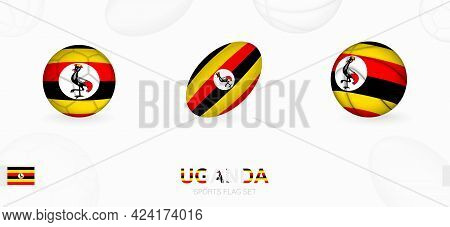 Sports Icons For Football, Rugby And Basketball With The Flag Of Uganda. Vector Icon Set On A Sports
