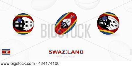 Sports Icons For Football, Rugby And Basketball With The Flag Of Swaziland. Vector Icon Set On A Spo