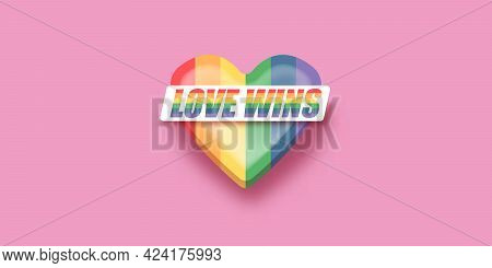 Love Wins Lettering For Pride Month Celebration With Rainbow Flag Typography And Pride Heart On Pink