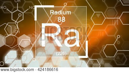 Composition of periodic table text radium 88 ra 226 over element structures on orange and brown. school, education and study concept digitally generated image.
