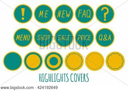 Set Of Highlight Story Covers Template. Hand Drawn Text. Round Logo, Sticker, Label, Cover For Socia
