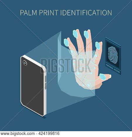 Biometric Authentification Isometric Composition With Images Of Smartphone Scanning Human Hand With