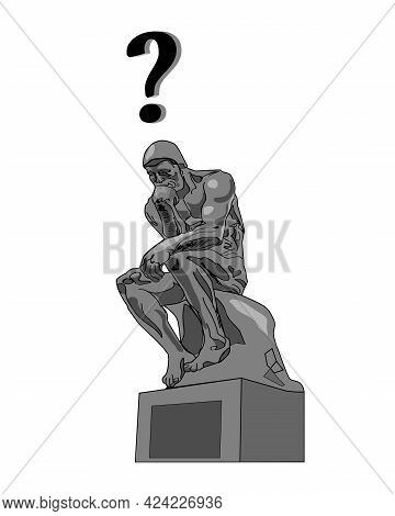 Thinking Man Statue Monochrome And A Question Mark. Vector Illustration Isolated On The White Backgr