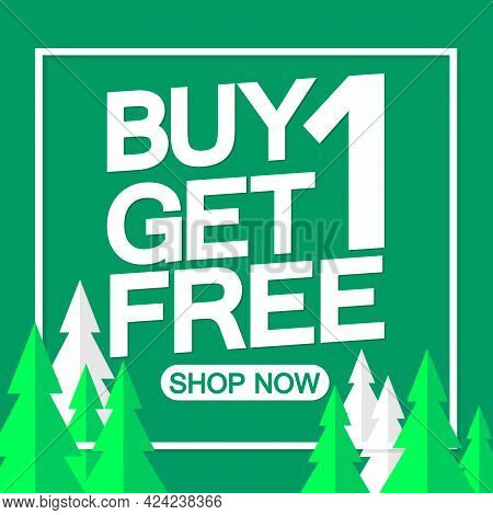 Buy 1 Get 1 Free, sale poster design template, discount banner, vector illustration