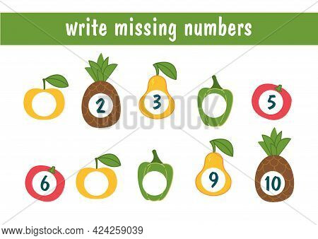 Write The Missing Numbers. Cartoon Vegetables And Fruits With Numbers. Food Mini Game For Kids. An E