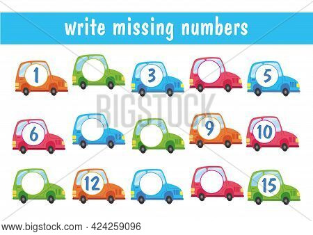 Write The Missing Numbers. Cartoon Cars With Numbers From 1 To 15. Transport Mini-game For Children.