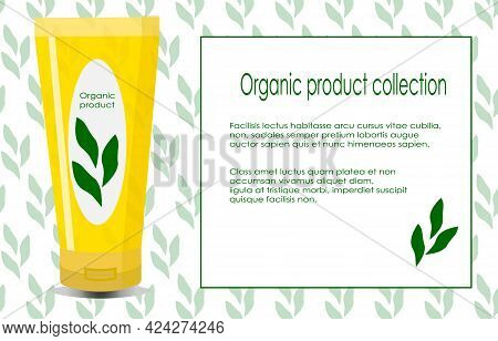 Card Template With Tube Of Cream And Place For Text. Organic Cosmetics For Grooming. Vector Illustra