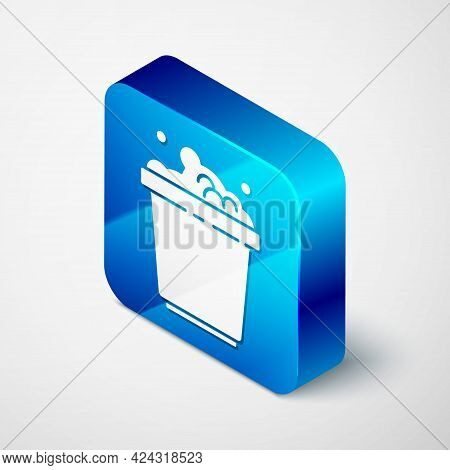 Isometric Bucket With Soap Suds Icon Isolated On Grey Background. Bowl With Water. Washing Clothes,