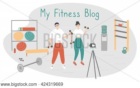 Family Fitness Blog. Bloggers Are Recording Content For Their Video Blog. Athletes Are Broadcasting