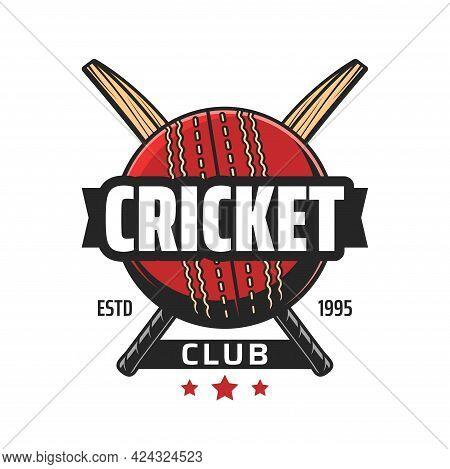 Cricket Club Icon, Bat And Ball Game Team Vector Emblem. Cricket Championship, League Tournament Or