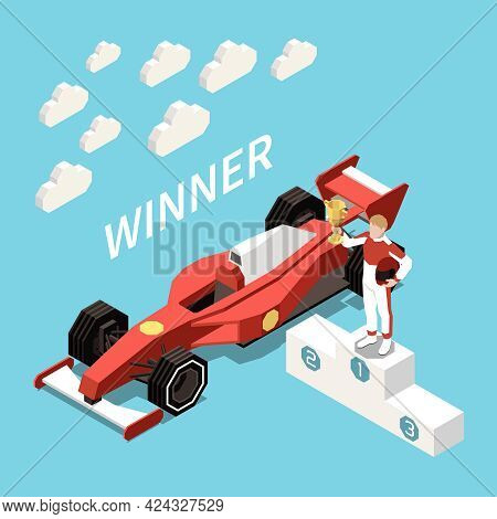 Car Race Isometric Composition With Text And Cloud Images With Racing Car And Driver On Podium Vecto