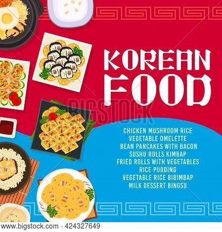 Korean Cuisine Vector Chicken Mushroom Rice, Bean Pancakes With Bacon, Sushi Rolls Kimbap. Fried Rol