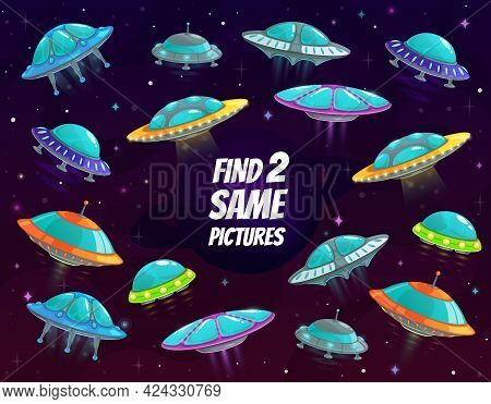 Find Two Same Spaceships In Space Vector Kids Game, Riddle With Ufo Saucers In Galaxy. Children Logi