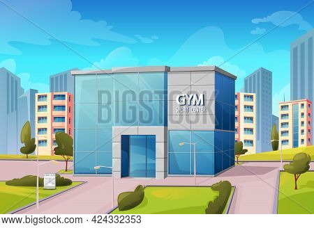 Sport Center Gym Building On City Street, Fitness Or Bodybuilding Club Exterior Front View. Modern C