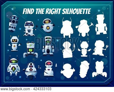 Kids Game Find The Right Robot Silhouette, Shadow Match Vector Riddle With Cartoon Cyborgs. Children