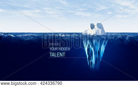 Discover Your Hidden Talent. Motivational Concept With Iceberg - Bigger Part Representing Undiscover
