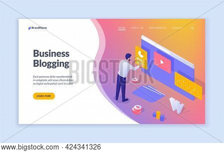 Business Blog Creation And Management. Businessman Optimizes Personal Website. Helpful Online Tips F