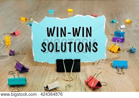 Text Sign Showing Win-win Solutions. Conceptual Photo Encouraging Someone Self-confidence Motivation