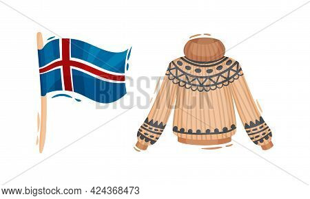 Iceland Symbols With Flag On Pole And Knitted Warm Sweater Vector Set
