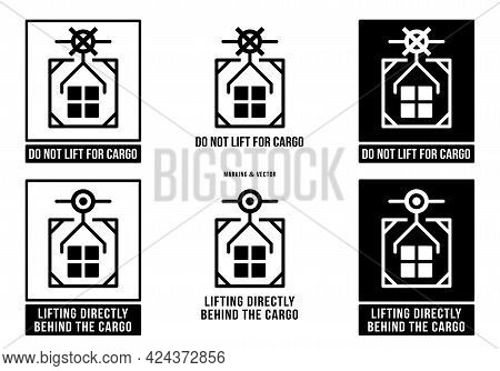 A Set Of Manipulation Symbols For Packaging Products And Goods. Marking - Lifting Directly Behind Th
