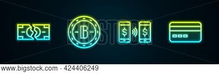Set Line Tearing Money Banknote, Bitcoin, Money Payment Transfer And Credit Card. Glowing Neon Icon.