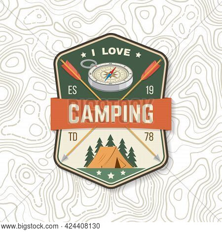 I Love Camping. Camping Quote. Patch Or Sticker. Vector. Concept For Shirt Or Logo, Print, Stamp Or