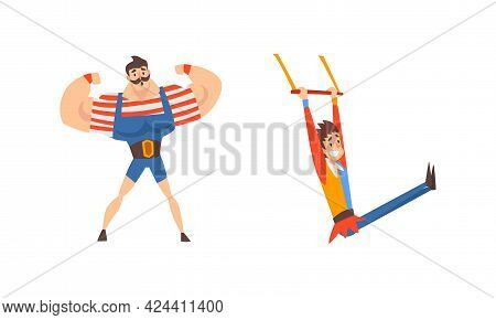 Muscled Man And Acrobat Hanging On Aerial Bar As Traveling Chapiteau Circus Vector Set