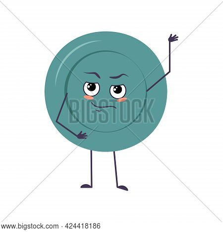 Cute Plate Character With Emotions, Face, Arms And Legs. The Funny Or Proud, Domineering Dish With E