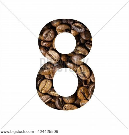 Coffee Beans Font. The Digit Eight, 8 Is Cut Out Of Paper On The Background Of Roasted Beans Of Exce