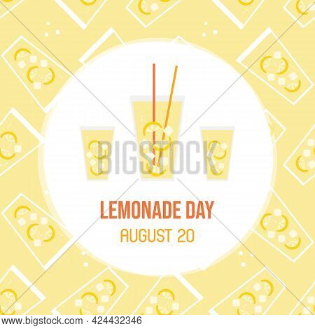 National Lemonade Day Greeting Card, Vector Illustration With Glasses Of Lemonade And Seamless Patte