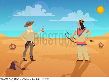 Duel Of Cowboy And Indian In Desert. Cartoon Vector Illustration. Man In Hat And Cowboy Boots Holdin