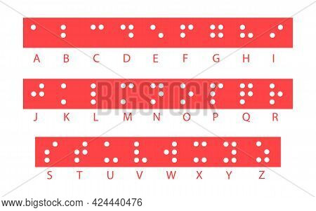 Braille Alphabet Letters, Vector Illustration. Tactile Writing System Used By People Who Are Blind O