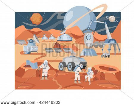 Mars Colonization Mission Vector Flat Illustration. Group Of Astronauts And Scientists Exploring Pla