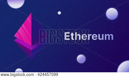 Ethereum Logo With Text. Cryptocurrency Concept Illustration. Ethereum Symbol And Spheres. Abstract