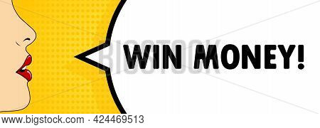 Win Money. Female Mouth With Red Lipstick Screaming. Speech Bubble With Text Win Money. Retro Comic
