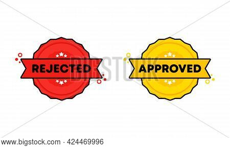 Rejected, Approved Badge. Vector. Rejected, Approved Stamp Icon. Certified Badge Logo. Stamp Templat